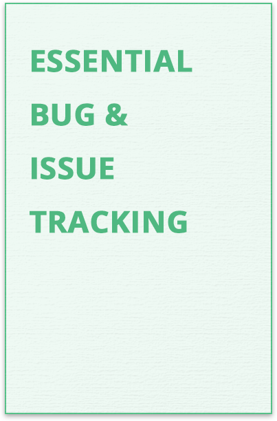 Bug and Issue Tracking Guide