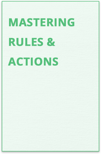 Mastering Rules and Actions Guide